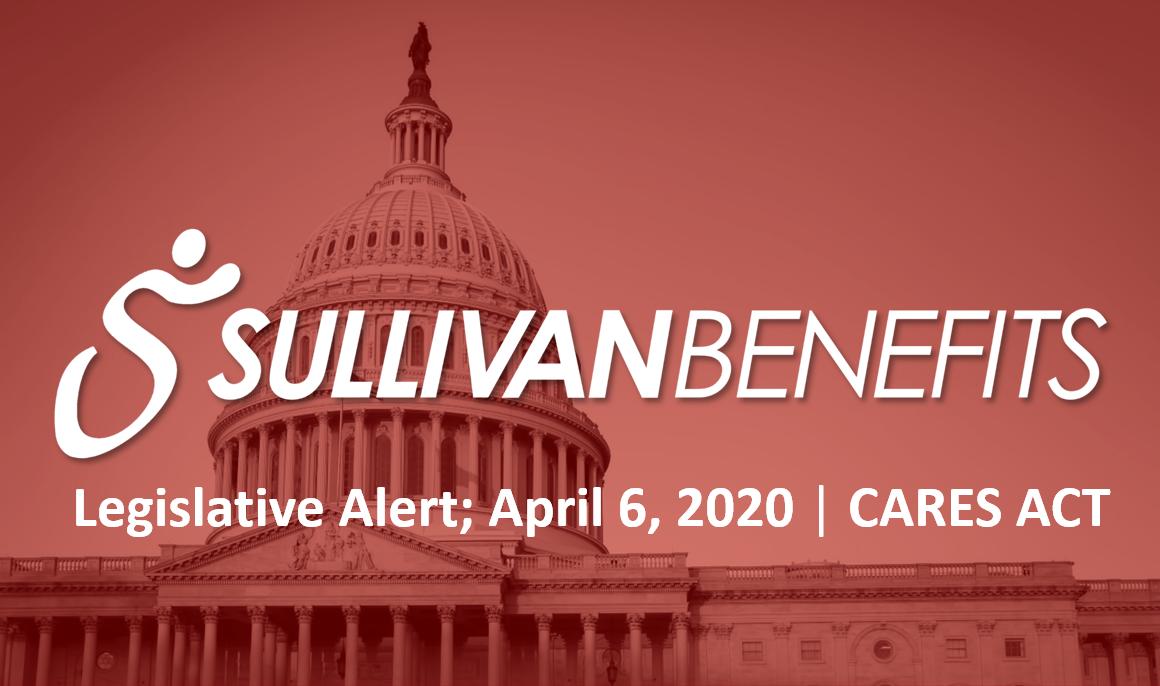 Legislative Alert – April 6, 2020